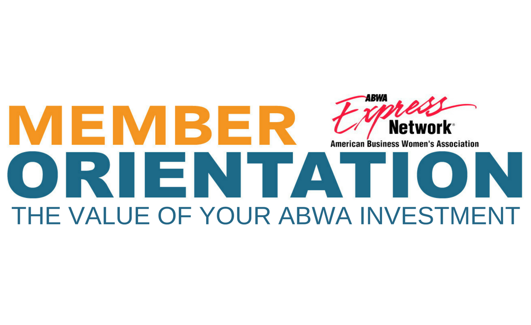 Member Orientation: The Value of your ABWA Investment