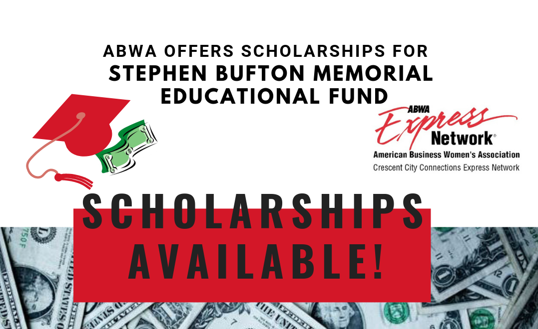 American Business Women's Association Offers Scholarships for Stephen Bufton Memorial Educational Fund